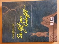 De lijst van Dubuffet ; Dubuffet's -meesterwerken uit de Prinzhorn collectie ; Masterpieces from Beyme, Ingrid von