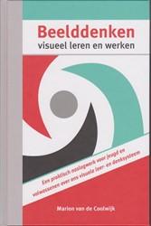 Beelddenken, visueel leren en werken -een praktisch naslagwerk voor jeugd en volwassenen Coolwijk, Marion van de