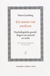 Amsterdam Academic Archive Een manier va -psychologische grondslagen van moraal en recht Crombag, Hans