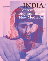 INDIA: Contemporary Photographic and New Evans, Steven