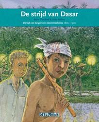 De strijd van Dasar -de tijd van burgers en stoomma chines 1800-1900 Vervloed, Peter