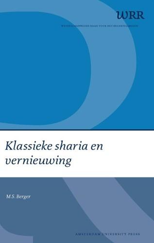 Klassieke sharia en vernieuwing -BOEK OP VERZOEK Berger, M.S.