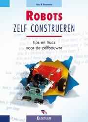 ROBOTS ZELF CONSTRUEREN -TIPS EN TRUCS VOOR DE ZELFBOUW ER KATZENMEIER, H.W.