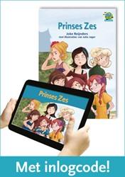 Samenleesboek - Prinses Zes - met inlogc -inclusief code voor geanimeerd e versie Reijnders, Joke