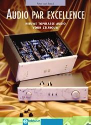 Audio par excellence -nieuwe topklasse audio voor ze lfbouw Beeck, P. van
