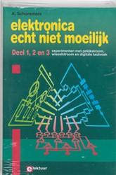 Elektronica echt niet moeilijk -experimenten met gelijkstroom, wisselstroom en digitale tech Schommers, Adrian