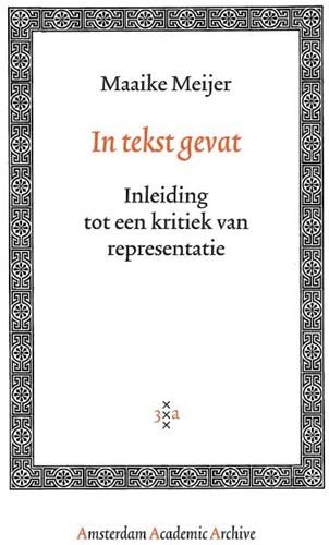 In tekst gevat -inleiding tot de kritiek van d e representatie Meijer, Maaike