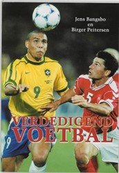 Verdedigend voetbal -praktijkgerichte theorie en oe feningen Bangsbo, J.