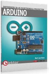 45 Arduino Projecten -ontdekken in 45 elektronica pr ojecten Dam, Bert van