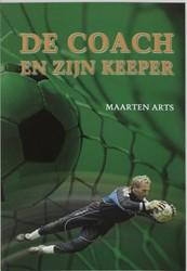 De coach en zijn keeper Arts, M.