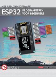 ESP32 programmeren voor beginners Ghysels, Dirk