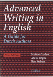 ADVANCED WRITING IN ENGLISH -A GUIDE FOR DUTCH AUTHORS SANDERS, M.