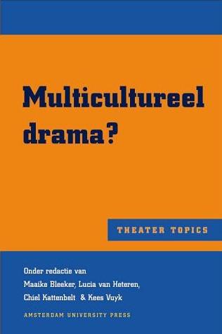 Multicultureel drama? -BOEK OP VERZOEK BLEEKER, MAAIKE