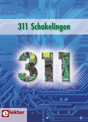 311 Schakelingen -ideeen, tips en trucs uit Elek tor Elektor International Media