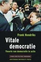 Vitale democratie -theorie van democratie in acti e Hendriks, Frank
