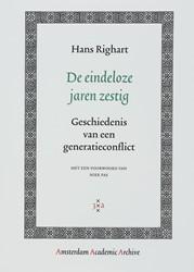 AMSTERDAM ACADEMIC ARCHIVE DE EINDELOZE -GESCHIEDENIS VAN EEN GENERATIE CONFLICT RIGHART, H.
