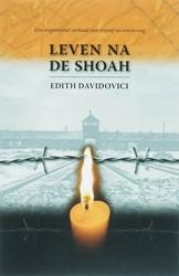 LEVEN NA DE SHOAH -EEN INSPIREREND VERHAAL VAN TR IOMF EN OVERLEVING DAVIDOVICI, E.