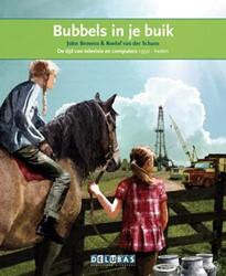 Bubbels in je buik -de tijd van televisie en compu ters 1950-heden Brosens, John