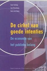 De cirkel van goede intenties -de economie van het publieke b elang Teulings, Coen