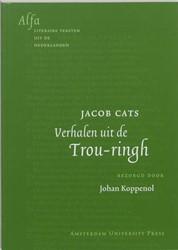 ALFA-REEKS VERHALEN UIT DE TROU-RINGH -BOEK OP VERZOEK CATS, J.