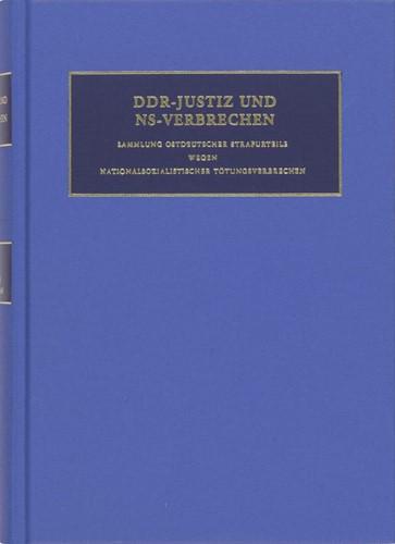 DDR-Justiz und NS-Verbrechen -Sammlung ostdeutscher Strafurt eile wegen nationalsozialistis Ruter, C.F.