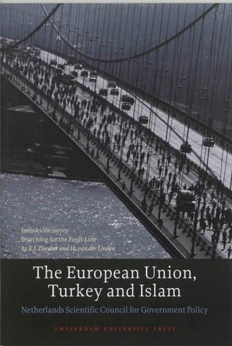 The European Union, Turkey and Islam -BOEK OP VERZOEK Netherlands Scientific Council