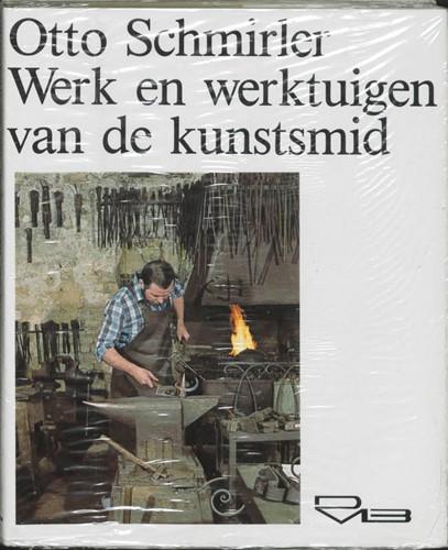 Werk en werktuigen van de kunstsmid Schmirler, O.
