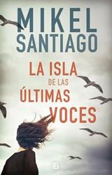 La isla de las ultimas voces/ The Island Santiago, Mikel