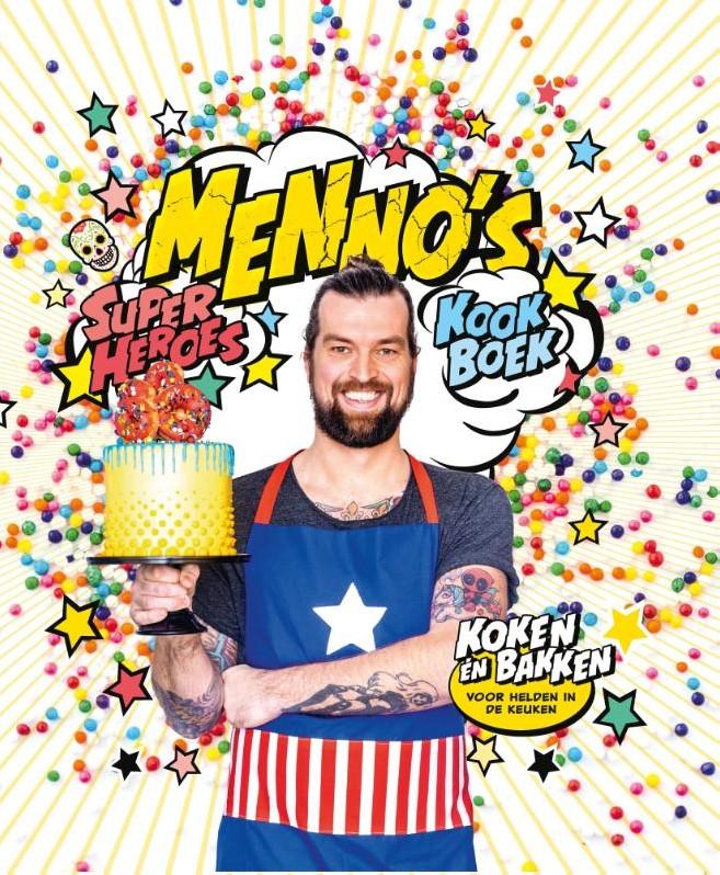 Menno S Superheroes Kookboek Koken En Bakken Voor Helden In De