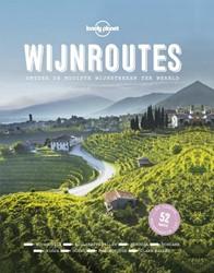 Lonely Planet Wijnroutes -Ontdek de mooiste wijnstreken ter wereld Lonely Planet