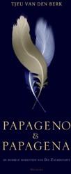 Papageno en Papagena -het mercuriale vogelpaar in Di e Zauberflote Berk, Tjeu van den