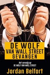 De wolf van Wall Street gevangen Belfort, Jordan