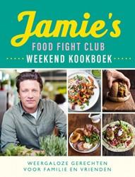 Jamie's Food Fight Club weekend koo -Weergaloze weekendgerechten vo or familie en vrienden Oliver, Jamie