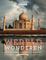 Lonely Planet Wereldwonderen -Hoe ze zijn ontstaan + waarom ze zo prachtig zijn Osman, Jheni