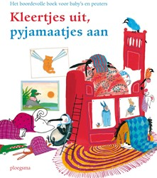 Kleertjes uit, pyjamaatjes aan -Het boordevolle boek voor baby 's en peuters Kuiper, Nannie