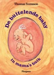 De buitelende baby in mama's buik -SVENSSON, T. 000085 Svensson, Thomas
