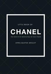 Little book of Chanel - Nederlandstalige -Het leven en nalatenschap van Coco Chanel Baxter-Wright, Emma