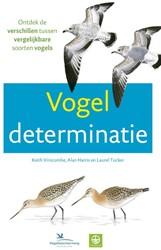 Vogeldeterminatie -Ontdek de verschillen tussen v ergelijkbare soorten vogels Vinicombe, Keith