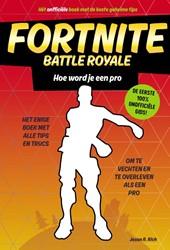 Hoe word je een pro -Het enige boek met alle tips e n trucs om te vechten en te ov Rich, Jason R.