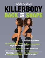 Killerbody Back in shape -Training en voeding tijdens en na je zwangerschap Lourens, Fajah