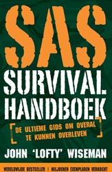 Het SAS Survival handboek -De ultieme gids om overal te k unnen overleven Wiseman, John