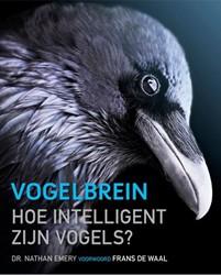 Het vogelbrein -Hoe intelligent zijn vogels? Emery, Nathan