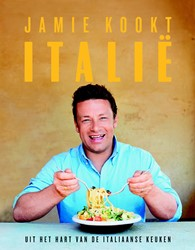 Jamie kookt Italie -Uit het hart van de Italiaanse keuken Oliver, Jamie