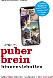 Het nieuwe puberbrein binnenstebuiten -Wat beweegt jongeren en hoe kr ijg je ze in beweging? Nelis, Huub