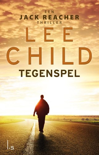 Tegenspel -15 Jack Reacher Child, Lee
