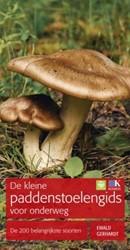 De kleine paddenstoelengids voor onderwe -De 200 belangrijkste soorten Gerhardt, Ewald
