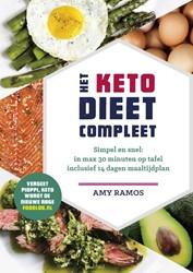 Het keto-dieet compleet -Makkelijke recepten en een 14 dagen maaltijdenplan voor het Ramos, Amy