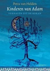 Kinderen van Adam -Verhalen uit de Koran Helden, Petra van