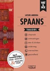 Spaans Latijns-Amerika Wat & Hoe taalgids