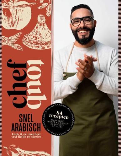 Chef Toub: Snel Arabisch Toub, Mounir